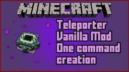 Teleporters Vanilla Mod - One Command Minecraft 1.8/1.9/1.10/1.11 Minecraft Project