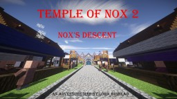Temple of Nox 2: Nox's Descent Minecraft Map & Project