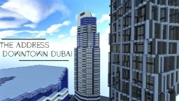 The Address Downtown Dubai | skyscraper Minecraft Project