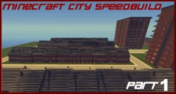 City speedbuild, part (x) - YouTube series Minecraft Map & Project