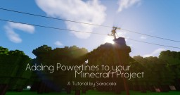 Adding Powerlines to your Projects [The Modded Way] Minecraft Blog Post