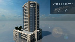Ontario Tower (Skyscraper 27) Minecraft