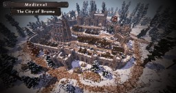 [Medieval] The City of Bruma #WeAreConquest