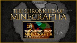 The Chronicles Of Minecraftia
