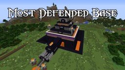 Most Defended Base Minecraft Map & Project