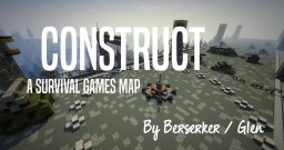 Construct, a 24 Player Survival Games Map Created By Berserker Minecraft Map & Project