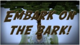 EMBARK ON THE BARK! Minecraft Map & Project