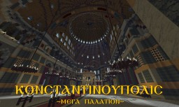 Konstantinoúpolis - Méga Palátion Minecraft Map & Project