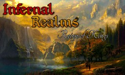 Infernal Realms | Reign of Kings - MMO RPG (BRAND NEW BETA RELEASE) Minecraft Server