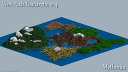 Mythonia - Tree Pack Featurette #14 Minecraft Map & Project