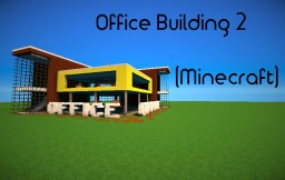 Office Building 2 Minecraft Map & Project