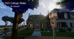 1925 Cottage Home - WoK Minecraft Map & Project