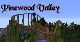 [Rollercoaster] Pinewood Valley [Download][1.8.9] Minecraft Project