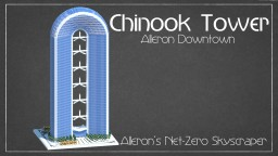 Chinook Tower : Alleron Downtown Minecraft