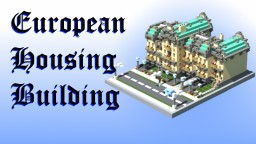 European Housing Building with Interior Minecraft Map & Project