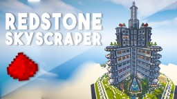 Redstone Skyscraper (100+ Redstone Creations) - Twiistz Towers Minecraft Blog Post