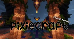 ◆ PixieCraft [1.8 ] HUB ◆   Factions   Skyblock   Auctions   Kits   Ranks   Crates Minecraft Server