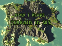 Crappy Tutorial on how i do my terrains in worldpainter Minecraft