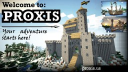 .:;Proxis RPG;:. [Factories][Artillery][Landmines][Arrowturrets][Catapults] Minecraft