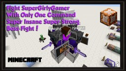 SuperGirlyGamer Boss Only One Command Minecraft 1.9 Super Strong Boss! ~ thvardhan Minecraft Map & Project