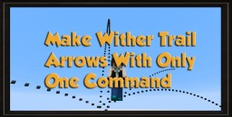 Make Wither Trail Arrows With Only One Command Minecraft ~ thvardhan