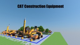 CAT Construction - Series 1 Minecraft Project