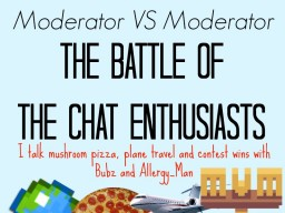 Bubz VS Allergy_Man: The Battle of the Chat Enthusiasts Minecraft Blog