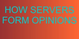 How Servers Form Opinions Minecraft Blog