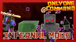 INFERNAL MOBS with only one command block Minecraft Map & Project
