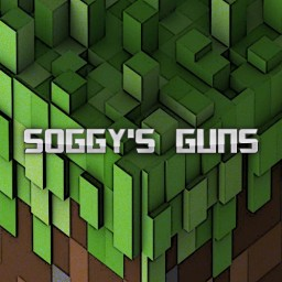 Soggy's Guns[1.7.10] Minecraft