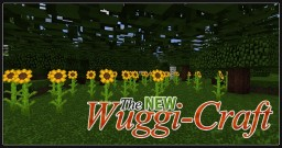 [MC:1.8.x/1.7.x] The NEW Wuggi-Craft [Alpha v.0.9.1]