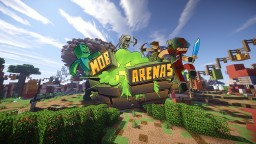 Mob Arenas Minecraft Server