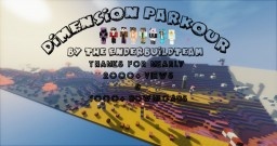 Dimension Parkour 1.11 Map V1.0.9 Made By TheEnderBuildTeam Minecraft Project