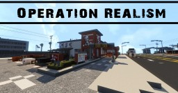 Operation Realism | MInecraft Server Trailer Minecraft Project