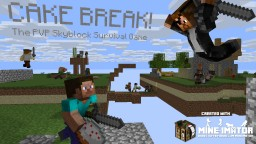 CAKE BREAK! | ORIGINAL [The Skyblock PvP Survival Game] Minecraft