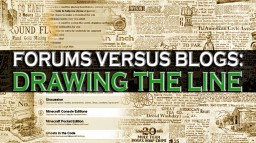 Forum's VS Blogs [Drawing the line] Minecraft Blog