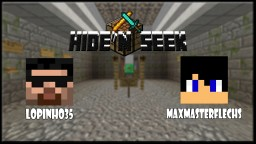 Hide'n and Seek by MaxMasterFlechs and MysteRys337 (English Version Minecraft Map & Project
