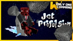 Jet propelled space backpack with only one command block Minecraft Map & Project