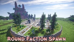 Faction Round Themed Spawn [1.7 - 1.14] Minecraft Map & Project