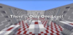 A Minecraft Parkour and Puzzle Map: There is Only One Level Minecraft