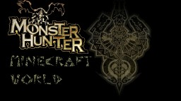 Monster Hunter Minecraft World Minecraft Project