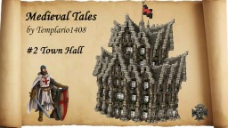 Medieval Tales: #2 Town Hall Minecraft Map & Project
