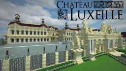 THE RESIDENCE: Château Luxeille [DOWNLOAD] [French Palace] [Pop Reel] Minecraft Map & Project