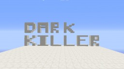 Dark Killer Minecraft Project