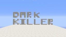 Dark Killer Minecraft Map & Project