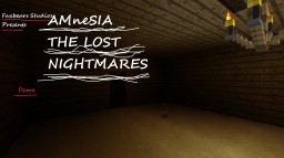 AMneSIA THE LOST NIGHTMARES Demo Minecraft Project