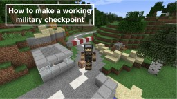 How to make a working military checkpoint (Barrier,MG) Minecraft Blog