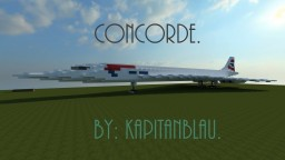 [Concorde | 2:1 Scale | +Download | Aerospatiale | British Airways] Minecraft Map & Project