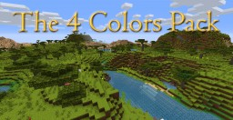 The 4 Colors Pack Minecraft Texture Pack