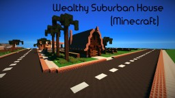 Wealthy Suburban House Minecraft Project